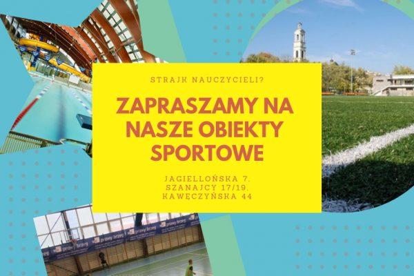 Strajk nauczycieli - zapraszamy na nasze obiekty sportowe