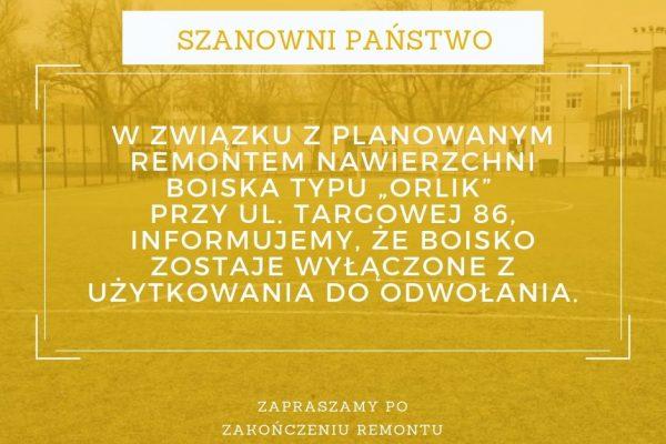 Orlik Targowa - remont